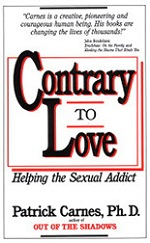 Contrary to Love: Helping the Sexual Addict by Patrick Carnes, Ph.D.