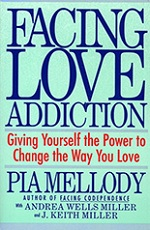 Facing Love Addiction by Pia Mellody