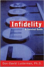 Infidelity: A Survival Guide by Don-David Lusterman, PhD
