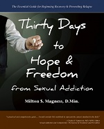 Thirty Days to Hope and Freedom by Magness